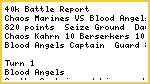 40k Battle Report - Chaos vs Blood Angels