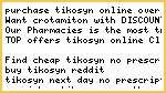 Purchase Tikosyn Online Over The Counter, Tikosyn Cheap No Prescription Shipped Ove