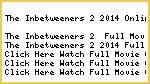 "M@K!NG$--->  W@atch ""The Inbetweeners 2"" Online Full Movie Streaming"