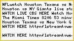 >NFL!!watch Houston Texans vs. New York Giants Live Stream
