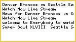 *NFL@ W@tch Denver Broncos vs Seattle Seahawks Live
