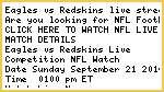 SD //Eagles vs Redskins Live NFL Streaming Online