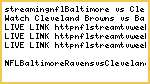 streaming(nfl)Baltimore vs Cleveland today tox tv direct live stream enjoy free
