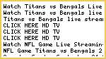 {{Watch}}* Titans vs Bengals Live Streaming NFL Football