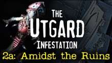 The Utgard Infestation