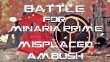 Battle for Minaria Prime