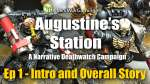 Augustines Station Ep 1 - A Narrative 40k Deathwatch Campaign