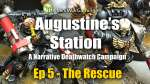 The Rescue - Augustines Station Narrative Deathwatch Campaign Ep 5
