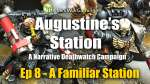 A Familiar Station - Augustine's Station Narrative Deathwatch Campaign Ep 8