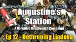 Dethroning Liadova - Augustine's Station Narrative Deathwatch Campaign Ep 12