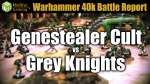 Genestealer Cult vs Grey Knights Warhammer 40k Battle Report Ep 30