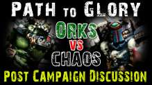 Path to Glory Orks and Chaos