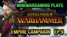 MiniWarGaming Plays Total War Warhammer