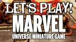 Lets Play! - Marvel Universe Miniature Game by Knight Models