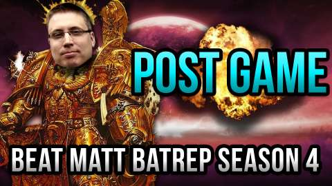 Beat Matt Batrep Post Game Shows