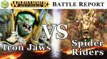 Ironjaws vs Spider Riders Age of Sigmar Battle Report - War of the Realms Ep 138