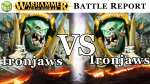 Ironjaws vs Ironjaws Age of Sigmar Battle Report - War of the Realms Ep 141