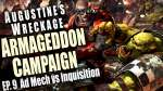 Ad Mech vs Inquistion Augustine's Wreckage Armageddon Narrative Campaign Episode 9