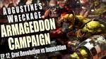 Grot Revolution vs Inquisition - Augustine's Wreckage Armageddon Narrative Campaign Ep 12