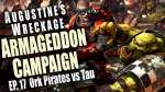 Ork Pirates vs Tau - Augustine's Wreckage Armageddon Narrative Campaign Ep 17