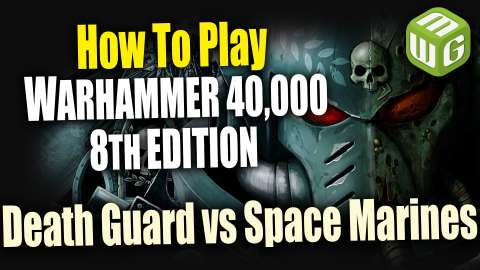 How to Play Warhammer 40k 8th Edition