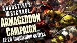 Inquisition vs Ork Pirates Augustine's Wreckage Armageddon Narrative Campaign Ep 26