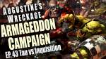Tau vs Inquistion Augustines Wreckage Armageddon Narrative Campaign Episode 43