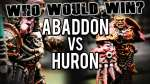 Abaddon vs Huron Blackheart - Who Would Win Ep 100