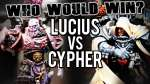 Lucius vs Cypher - Who Would Win Ep 103