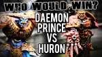 Daemon Prince vs Huron Blackheart - Who Would Win Ep 105