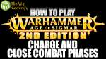 The Charge and Close Combat Phases - How to Play Age of Sigmar 2nd Edition Ep 5