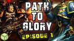 Path to Glory Space Marines vs Chaos Undivided Ep 1