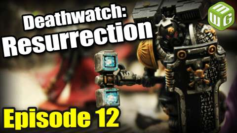 Deathwatch: Resurrection