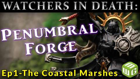 Watchers in Death: The Penumbral Forge