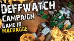 Macragge (Game 18) - The Deffwatch Narrative Campaign Revisit