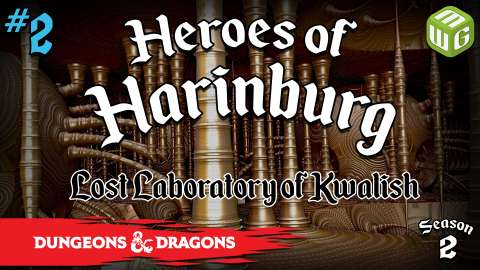 Dungeons & Dragons Heroes of Harinburg Season 2