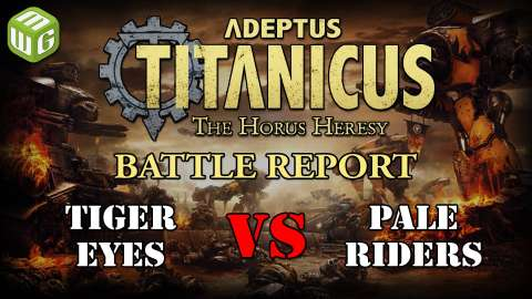 Adeptus Titanicus Battle Reports